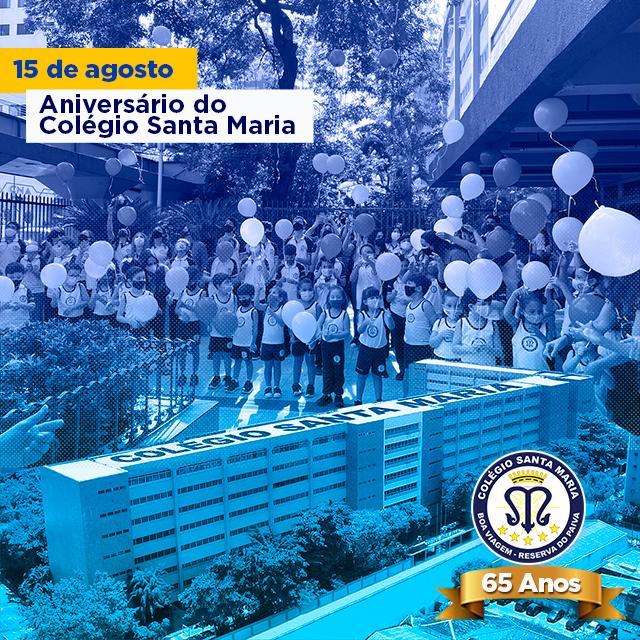 Aniversário do Colégio Santa Maria - 65 Anos